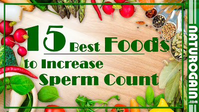 How to Increase Sperm Count Fast with 15 Best Natural Foods?