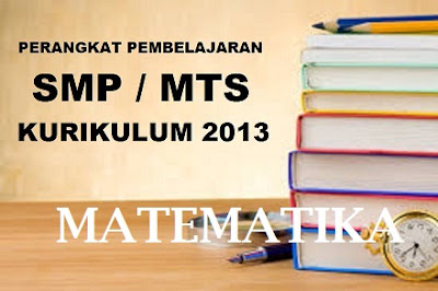 RPP Matematika (Rencana Pelaksanaan Pembelajaran), Silabus Matematika, Program Tahunan (Prota), Program Semester (Promes), KKM (Kriteria Ketuntasan Minimal)
