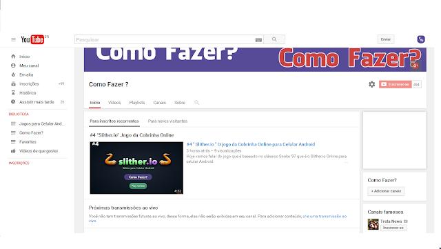 """Canal no Youtube """"Como Fazer?"""" para Celular Android."""