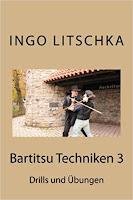 Bartitsu Techniken 3  ist der vierte Band der Bartitsu Serie von Ingo Litschka