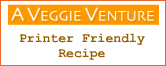 A Veggie Venture | Printer Friendly Recipe Graphic