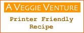 A Veggie Venture | Printer Friendly Recipe Graphic