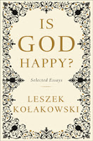Book cover of Leszek Kolakowsi's selected essays on religion and communism