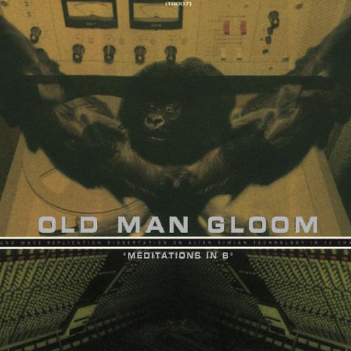 _ O _ P _ I _ U _ M __ H _ U _ M _: Old Man Gloom