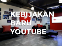 Mantap Gan! Youtube Punya Kebijakan Baru