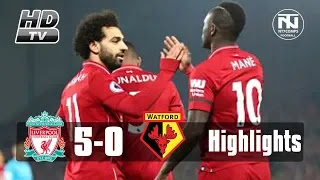 Liverpool vs Watford 5-0 Football Highlights and Goals 2019