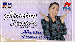 Lirik Lagu Mantan Djancuk - Nella Kharisma