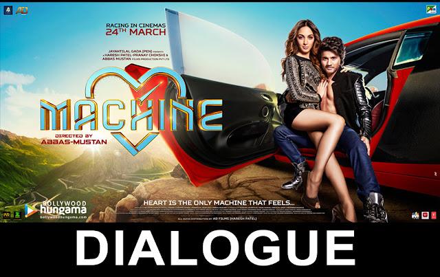 Machine Bollywood Movie Dialogues | Mustafa & Kiara Advani
