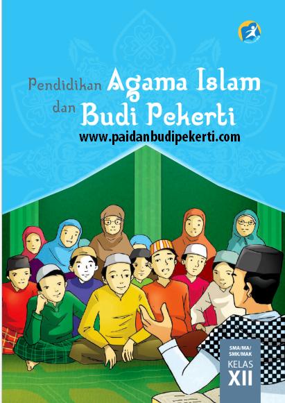 Buku Pai Dan Budi Pekerti Kelas 12 Kurikulum 2013 Pai Dan Budi Pekerti