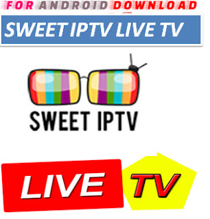 Download Free SweetIPTV Update -Watch Free Cable TV,Movies,TVShows on Android On PC With Browser Watch Free Premium Cable LiveTV,Movies On Android or PC