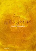 Alain Damasio Les Furtifs La Volte