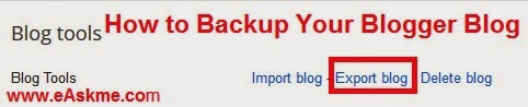 How to Take backup of Your Blogspot blog : eAskme