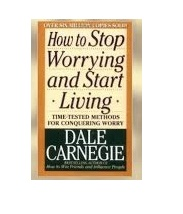 how to stop worrying and start living pdf,Free Download How To Stop Worrying And Start Living By Dale Carnegie