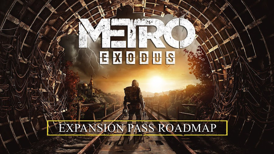 metro exodus dlc expansion pass roadmap details 4a games deep silver