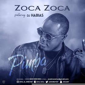 "DOWNLOAD MP3 "": Zoca Zoca feat. Dj Habias - Pimba ""Afro House"""