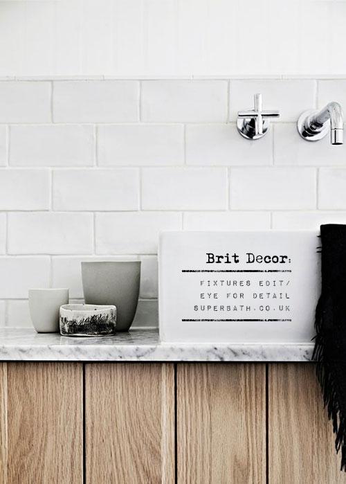 Brit Decor : Home Page: Brit Decor: Fixtures Edit/ Eye for Detail