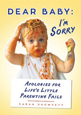 Dear Baby I'm Sorry - Humor Parenting Fails