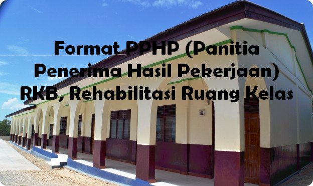 Format PPHP (Panitia Penerima Hasil Pekerjaan)