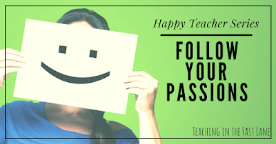 How to follow your passions in and out of school. Important to remember that we are people, not just teachers!