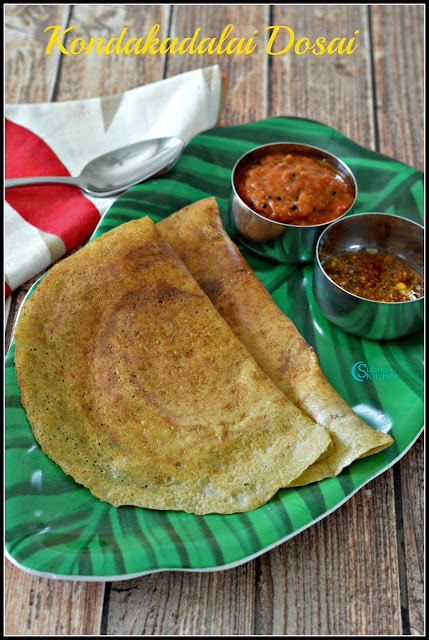 Kondakadalai Dosai Recipe | Chickpeas Dosa Recipe