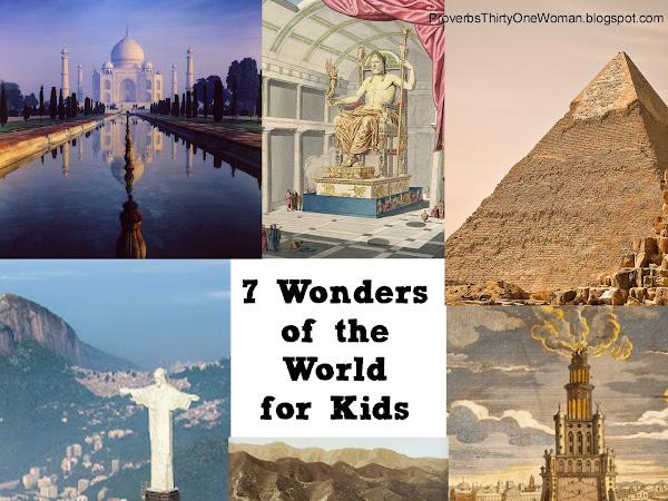 7 Wonders of the World: A Homeschool or School Break Project
