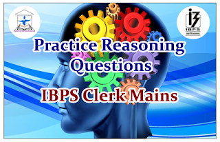 Reasoning Questions (Puzzles) for IBPS Clerk Mains