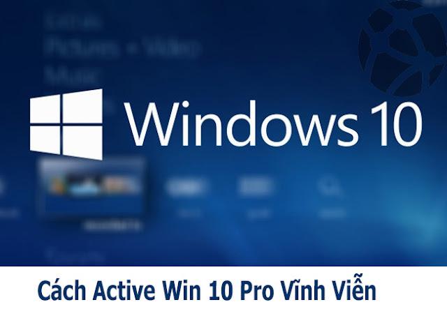 Script Kích Hoạt Windows 10 Bản Quyền Kĩ Thuật Số Vĩnh Viễn