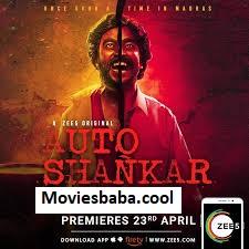 Auto Shankar (2019) Hindi Season 01 Complete Web Series HDRip 480p