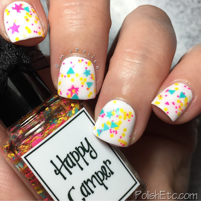Whimsical Ideas by Pam - Summer 2017 - McPolish - Happy Camper
