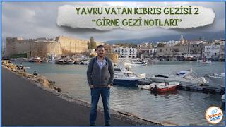 Girne-Gezilecek-Yerler-Gezi-Notlari