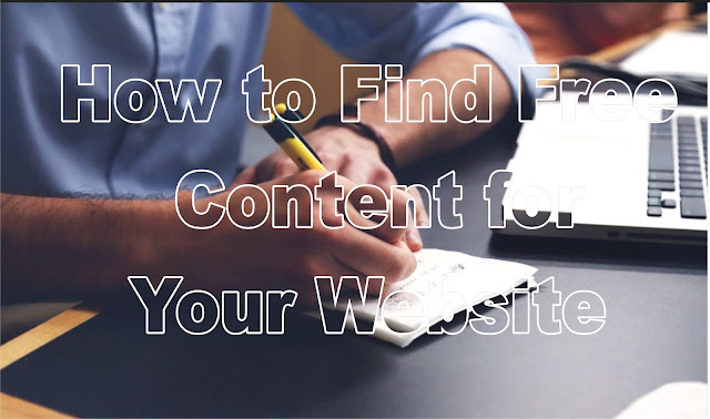 How to Find Free Content for Your Website
