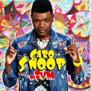 Cabo Snoop - Cabo Snoop to IVM (Álbum)