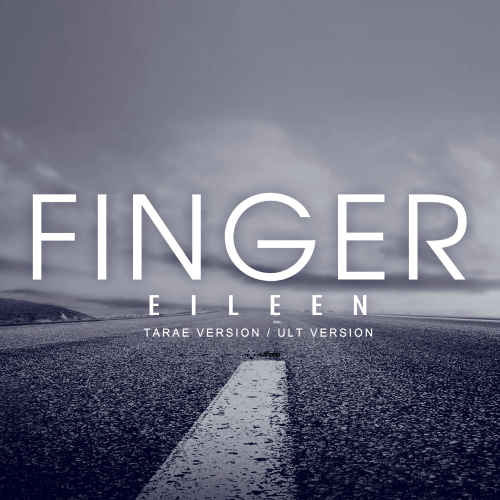 [Single] Eileen – Finger