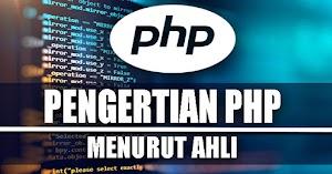 Pengertian PHP Menurut Para Ahli