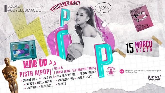 """Foi a gente quem pediu SIM! Festa """"Cansei de ser POP"""" acontece nessa sexta (15)"""