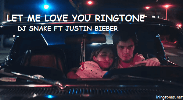 Download Let me love you ringtone free - DJ Snake ft Justin