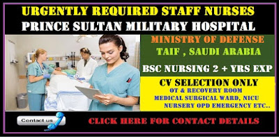 URGENTLY REQUIRED FOR STAFF NURSES (F) FOR PRINCE SULTAN MILITARY HOSPITAL,MOD,SAUDI ARABIA.