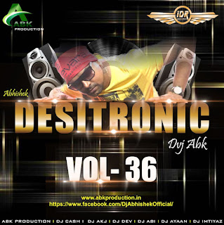 DESITRONIC VOL- 36 ABK PRODUCTION