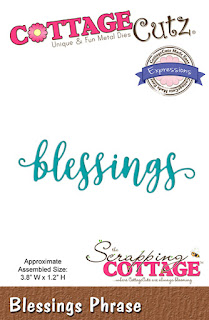 http://www.scrappingcottage.com/cottagecutzexpressionsplusblessingsphrase.aspx