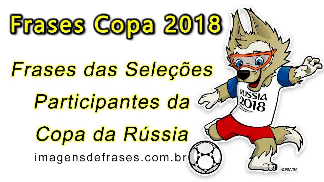 Frases Copa Do Mundo 2018 Frases E Mensagens