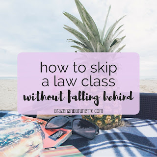 10 things to do before you skip a law school class | brazenandbrunette.com