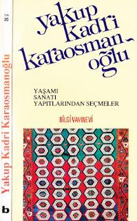 Yakup Kadri Karaosmanoğlu - Yaşamı Sanatı Yapıtları