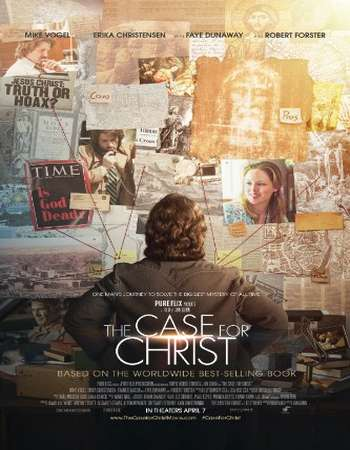 Poster of the movie The Case for Christ 2017 English 300MB Free Download Via Resumeable Single Links