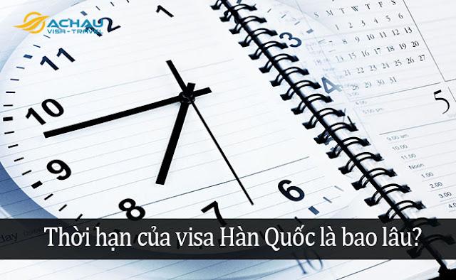 Thời hạn của visa Hàn Quốc là bao lâu?