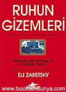 Eli Zaretsky - Ruhun Gizemleri