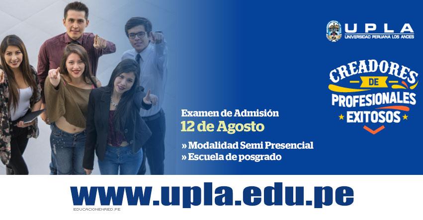 Resultados Examen UPLA 2018-2 (12 Agosto) Ingresantes POSGRADO y SEMIPRESENCIAL - Huancayo - Lima - La Merced - Satipo - Universidad Peruana Los Andes - www.upla.edu.pe