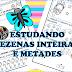 MATEMÁTICA - DEZENA INTEIRA E METADE - ENTENDENDO NÚMEROS NATURAIS - 1º ANO