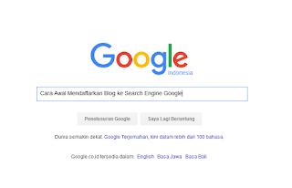 Cara Cepat  Artikel Blog Terindeks update ke Google Terbaru 2016