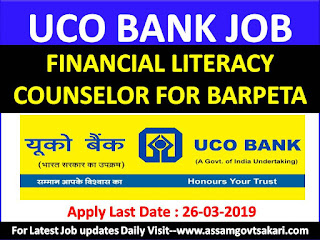 UCO Bank  Engagement of Financial Literacy Counselor for Barpeta District 2019