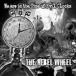 The Rebel View - 2010 - Whe Are In Time Of Evil Clocks
